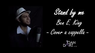 Stand by me - Ben E. King / A cappella cover