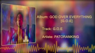 Patoranking - G.O.E [Official Audio]