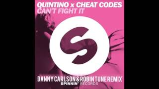 Quintino x Cheat Codes - Can't Fight It (Danny Carlson & Robin Tune Remix)
