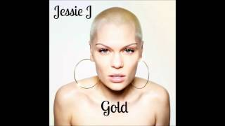 Jessie J - Gold (Official Audio)