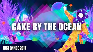 Just Dance 2017- Cake By The Ocean de DNCE