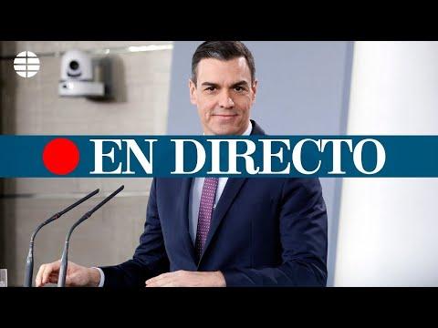 DIRECTO CORONAVIRUS | Rueda de prensa de Pedro Sánchez sobre la situación de la pandemia en España