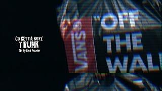 Go Getta Boyz - Trunk (Official Video)