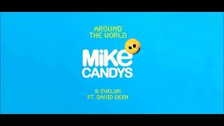 Mike Candys & Evelyn feat. David Dean - Around the World (Radio Mix)