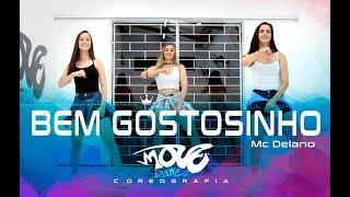 Bem Gostosinho - Mc Delano - Move Dance Brasil - Coreografia