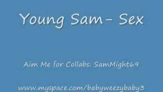 Young Sam- Sex