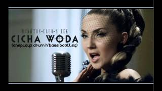 Donatan & Cleo- Cicha Woda Gość:Sitek (Oneplayz Drum`N`Bass Bootleg)