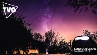 Lostboycrow - Talk Back To Me