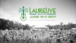 Laurel Live 2017 Promo video