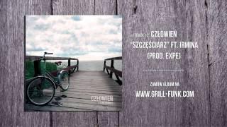 12. Człowień - Szczęściarz ft.Irmina, Dj Bili [Prod.Expe] [27 Dni Później]
