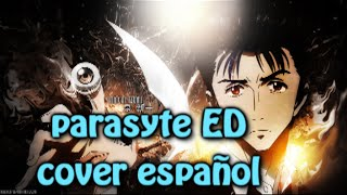 Parasyte Ending ~ Español Latino ~ It's The Right Time