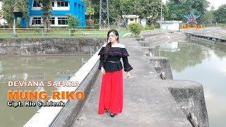 Mung Riko - Deviana Safara