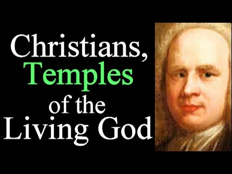 Christians, Temples of the Living God - George Whitefield Audio Sermons