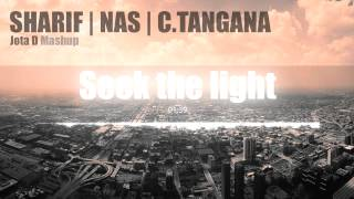 Sharif, Nas y C.Tangana - Seek the light - Jota D Mashup