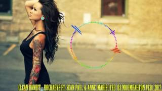 Clean Bandit - Rockabye ft. Sean Paul & Anne-Marie (FED-DJ MOOMBAHTON) 2017