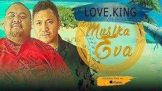 LOVE.KING - La'u Keige - New Samoa Song