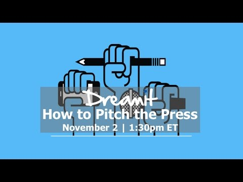 How to Pitch the Press