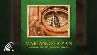 Mariangela Zân - Santa Maria De La Mer (Santa Maria Do Brasil)