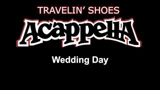 "Acappella - Wedding Day - Album ""Travelin' Shoes"""