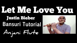 Let Me Love You | Ft. Justin Beiber | Ft.Dj Snake | Flute Cover