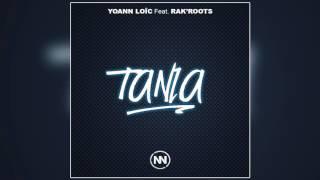 Yoann Loïc Feat  Rak'Roots   Tania dean Rj