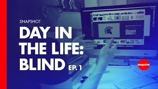 Snapshot: Day In The Life at Design Studio Blind Ep 01
