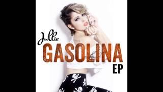 Jullie - Gasolina