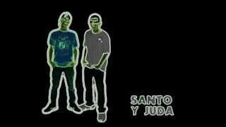 SANTO Y JUDA FT. BAUTISTA - ADOLESCENTES