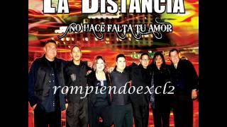 La Distancia - Dime Que Me Quieres 2013