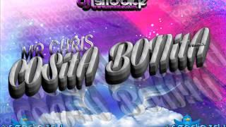 Mr Chris - Cosita Bonita Dj Sito Diaz Remix)