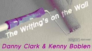Danny Clark & Kenny Bobien - The Writing's On The Wall (Original Mix)