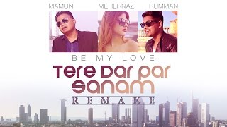 Tere Dar Par Sanam (Be My Love) Song Video   Mamum, Rumman & Harvinth   Phir Teri Kahani Yaad Aayi width=