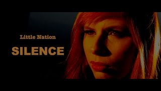 Little Nation - Silence - [VIDEO OFICIAL]