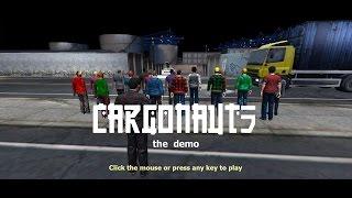 Cargonauts: the demo. Trailer