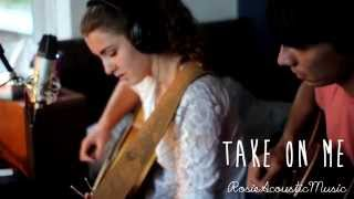 Take On Me - Rosie Acoustic Music (A-ha/Anni B Sweet Cover)