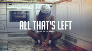 JNTN Beatz - Sad Emotional Piano Rap Beat Instrumental - 'All That's Left'