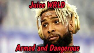 Odell Beckham Jr Mix- Armed and Dangerous ft. Juice WRLD