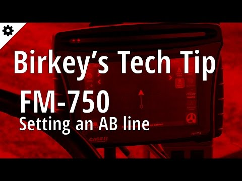 Birkey's Tech Tip: FM-750 Setting an new AB line