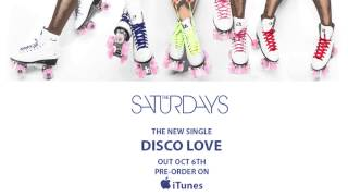 The Saturdays - Disco Love (Official Audio)