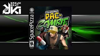 Colbreakz - Pac Zombie (Original Mix) SPACE PIZZA Records