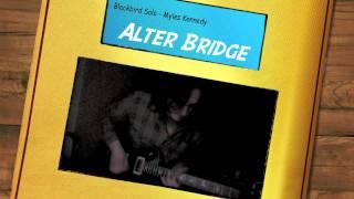 Alter Bridge - Blackbird Solo (Myles Kennedy))