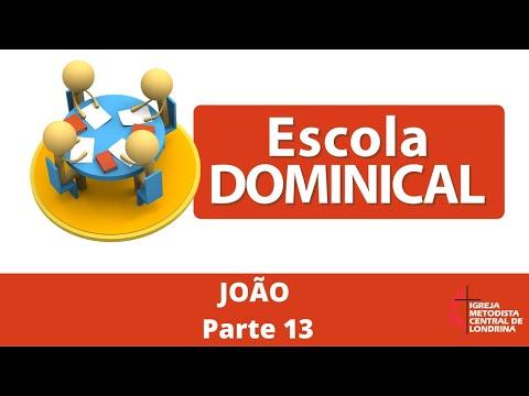 Escola dominical - João - parte 13