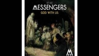 We Are Messengers - Christ Our King