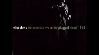 Miles Davis - The Complete Live At The Plugged Nickel 1965