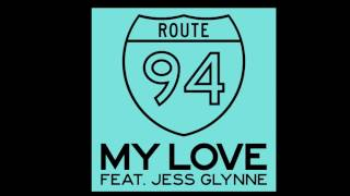 ROUTE 94 Feat. JESS GLYNNE - My Love (Acapella EDIT 128 BPM)