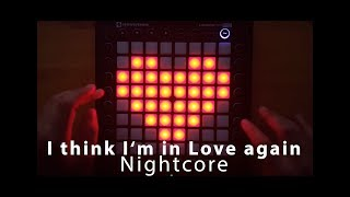 I think I'm in Love again - Nightcore [Launchpad Pro Cover]