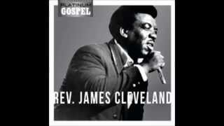 Rev  James Cleveland   God Can Do Anything But Fail