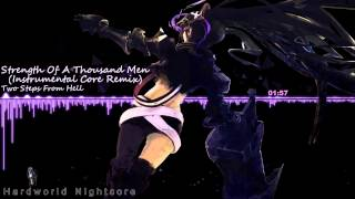 Nightcore Strength Of A Thousand Men (Instrumental Core Remix)