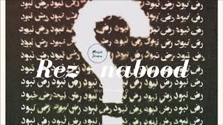 REZ - Nabood (MUSICIRANO)