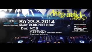 Deep Inside - 30.8.14 BPM Music Bar